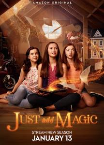 Просто добавь магии / И немного волшебства (Никелодеон) 1,2 сезон